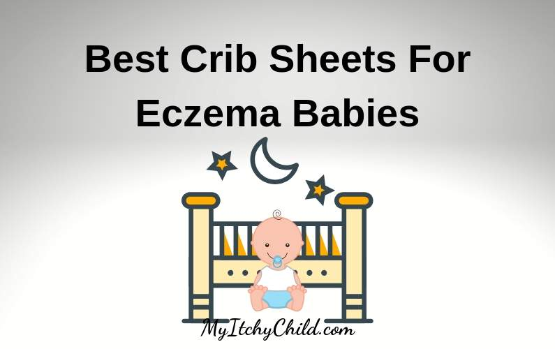 best crib sheets for baby eczema