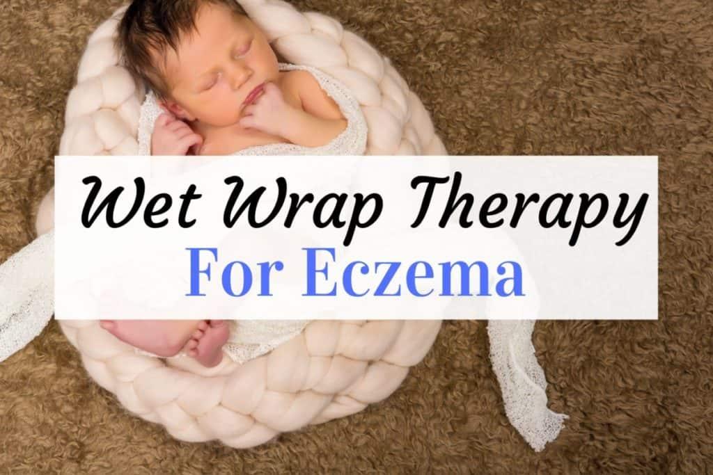 how to do wet wrap for eczema