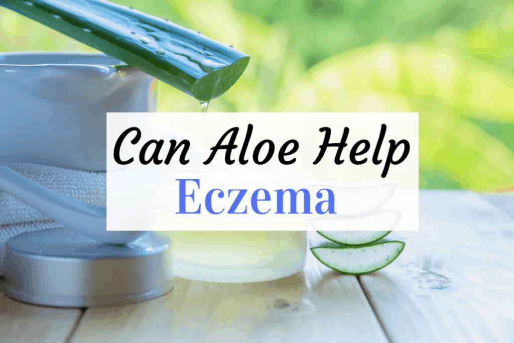 aloe help eczema
