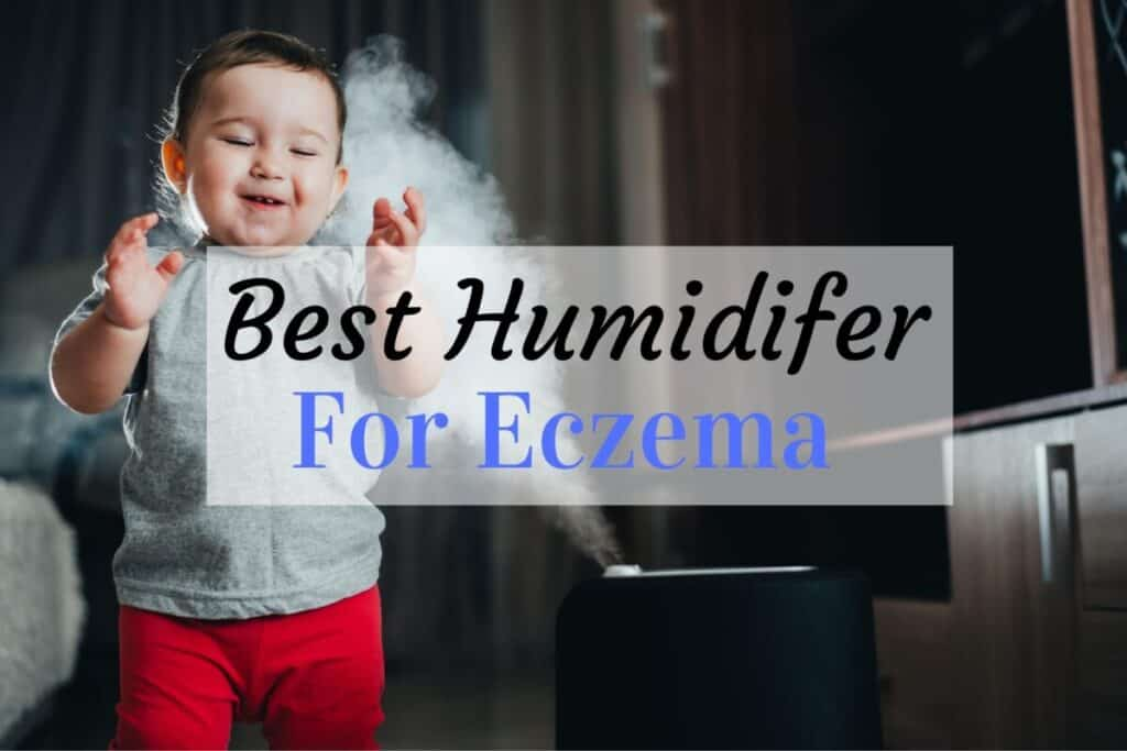 best humidifiers for eczema