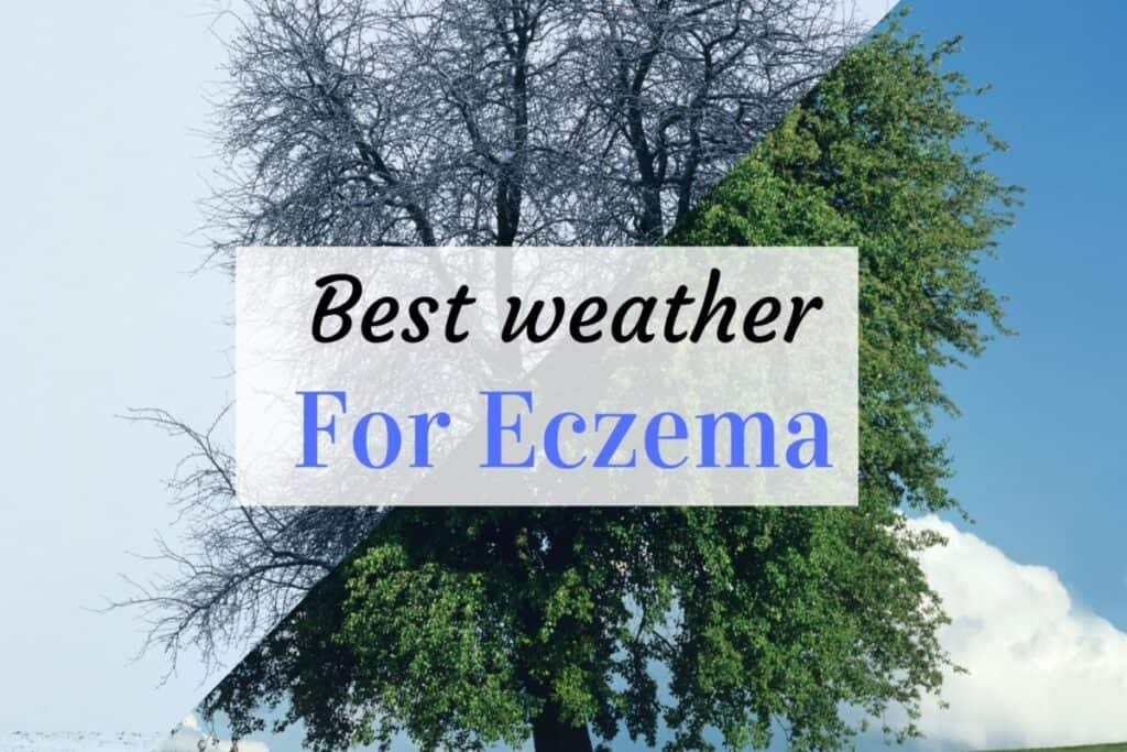 best weather for eczema